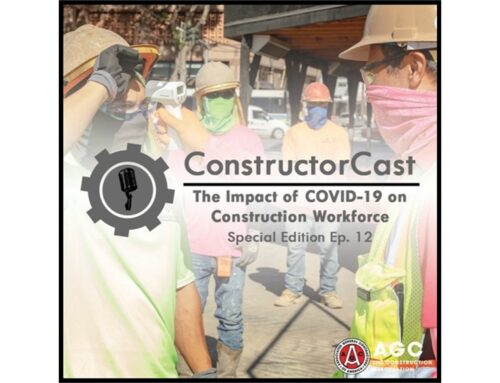 AGC ConstructorCast: The Impact of COVID-19 on Construction Workforce